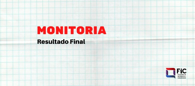 Resultado Final para Monitoria do Ensino Remoto Emergencialda FIC